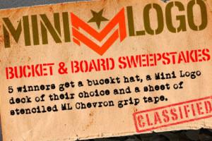 Mini Logo's Bucket & Board Sweepstakes!