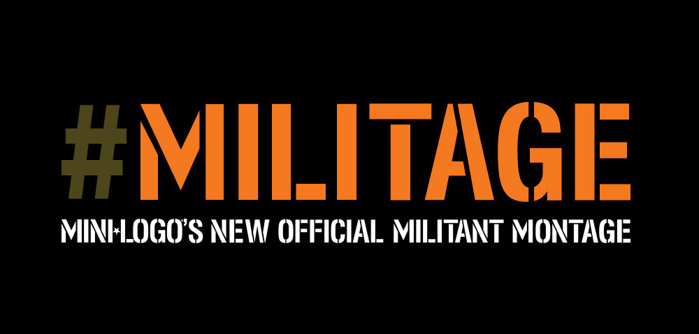 Mini Logo is proud to drop its 2nd montage, the MILITAGE!